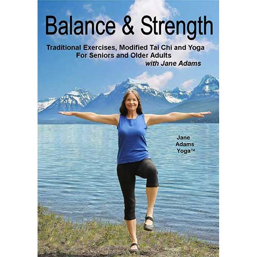 6. Balance & Strength Exercises for Seniors: 9 Practices, with Traditional Exercises, and Modified Tai Chi, Yoga & Dance Based Movements