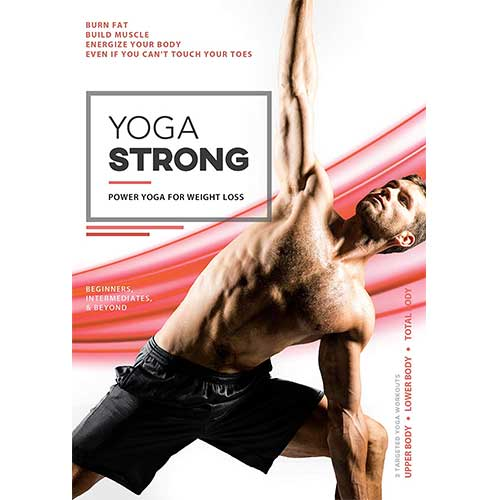 10. Yoga Strong: Power Yoga For Weight Loss, Mobility, Lean Muscles, And Renewed Energy For Total Body Transformation
