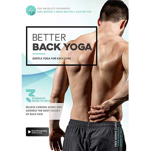 8. Better Back Yoga - Gentle Yoga To Prevent and Alleviate Chronic Back Pain